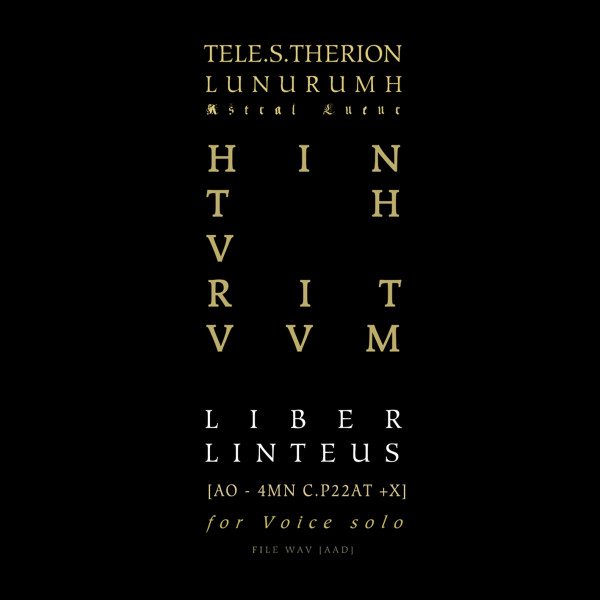01-tele-s-therion-liber-linteus-zagabriensis-llz-ao-4mn-c-p22at-x-for-voice-solo