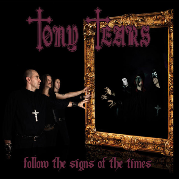 Tony Tears Follow the signs
